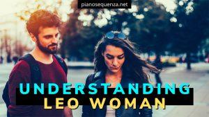 Understanding Leo Woman - You Will Get Good Woman & Benefit!