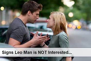 Signs Leo Man is NOT Interested