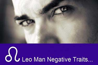 Leo Man Negative Traits