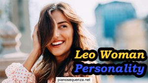 Leo Woman Personality – Learn about a Leo woman!