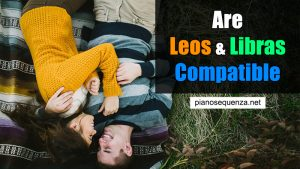 Are Leos and Libras Compatible: Love Horoscope in 2021